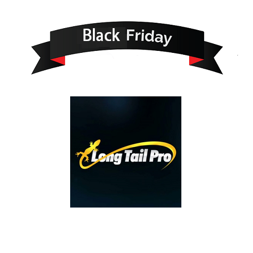 Long Tail Pro Black Friday 2018 Deals & Offers