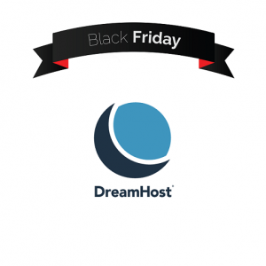 Dreamhost Black Friday Sale 2018