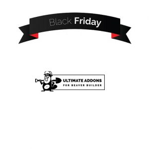 Ultimate Addons for Beaver Builder Black Friday 2018 Sale